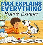 Image of Max Explains Everything: Puppy Expert