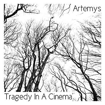Tragedy in a Cinema