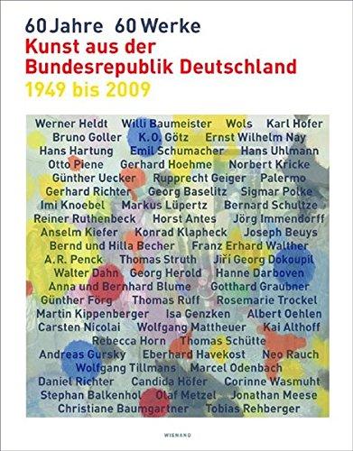 60 Jahre - 60 Werke: Ausstellung & Buch zur Kunst in Deutschland