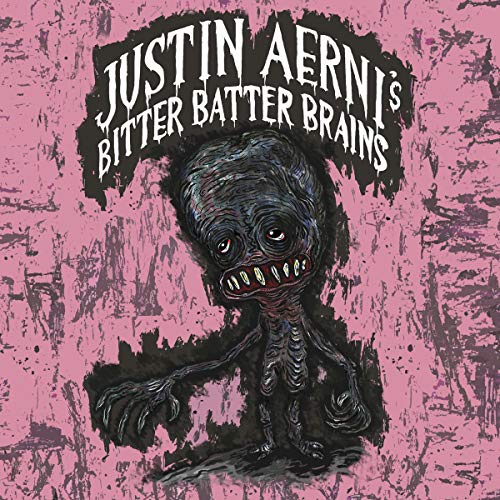 Justin Aerni's Bitter Batter Brains audiobook cover art