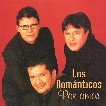 Los Románticos Por Amor