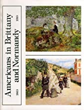 Americans in Brittany and Normandy 1860-1910