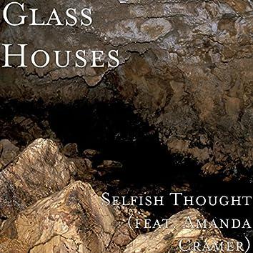 Selfish Thought (feat. Amanda Cramer)