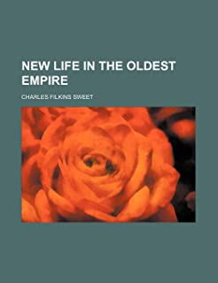 New Life in the Oldest Empire