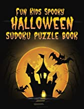 Fun Kids Spooky Halloween Sudoku Puzzle Book: From 4X4 Easy to 6X6 Challenging and Medium Puzzles in Between