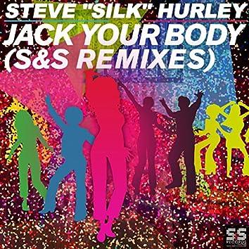 Jack Your Body (S&S Remixes)