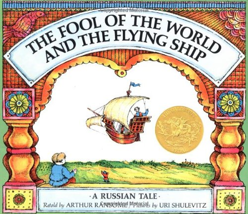 The Fool of the World and the Flying Ship: A Russian Taleの詳細を見る