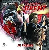 LARRY BRENT - DIE RUECKKEHR 01 (1 CD)