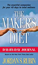 Day By Day Journal For Makers Diet: The essential companion for your 40 days to total wellness