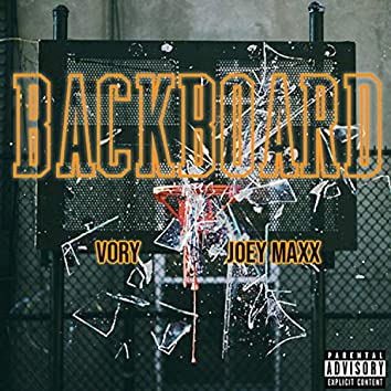Backboard (feat. Vory)