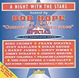 A Night With The Stars - Hosted By Bob Hope - The 1945 Command Performance Special [ORIGINAL RECORDINGS REMASTERED] 2CD SET