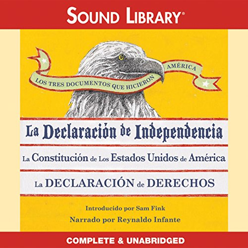 Los Tres Documentos que Hicieron América [The Three Documents That Made America] cover art