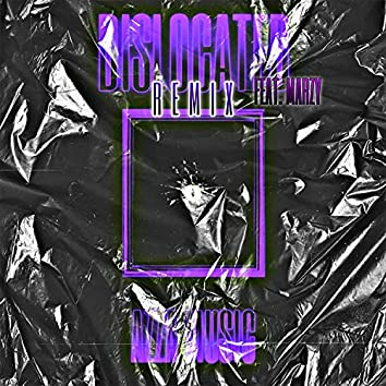 DISLOCATED (feat. MARZY) [REMIX] (REMIX)