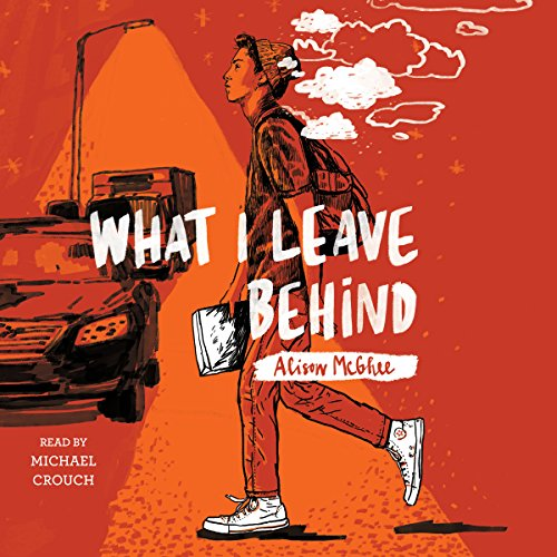 What I Leave Behind audiobook cover art
