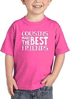 Cousins Make The Best Friends - Matching Infant/Toddler Cotton Jersey T-Shirt