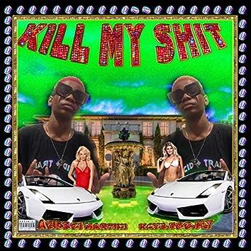 KILL MA SHII (feat. KAY2.TOO.FLY)