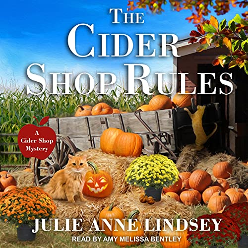 The Cider Shop Rules: Cider Shop Mystery Series, Book 3