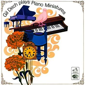Gil Dech Plays Piano Miniatures