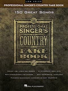 Professional Singer's Country Fake Book: Low Voice (Fake Books)
