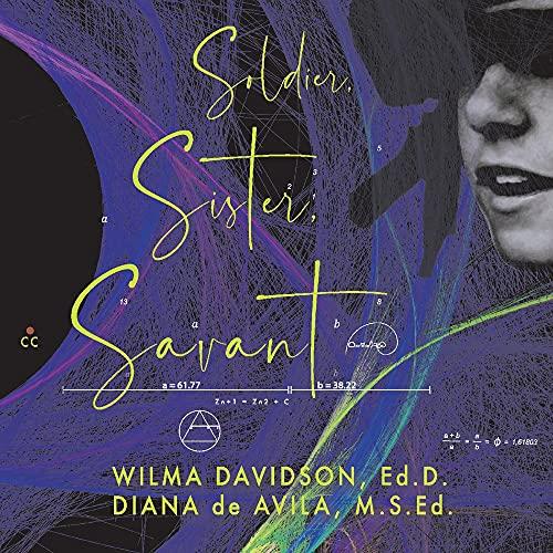 Soldier, Sister, Savant
