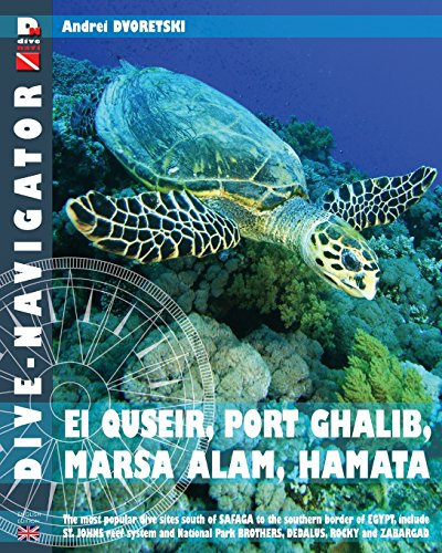 Dive-navigator EL QUSEIR, PORT GHALIB, MARSA ALAM, HAMATA: The most popular dive sites south of Safaga to the southern border of Egypt, include  St. ... Dedalus, Rocky and Zabargad: Volume 10
