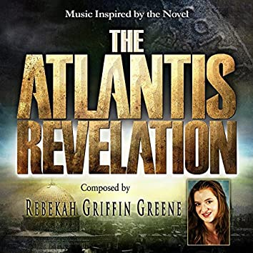 The Atlantis Revelation: Music Inspired by the Novel