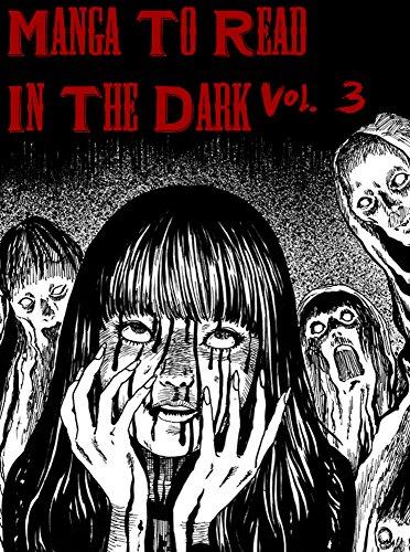 Manga To Read In The Dark Vol. 3 (Best Manga) (English Edition)