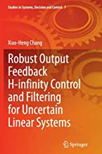 Robust Output Feedback H-infinity Control and Filtering for Uncertain Linear Systems