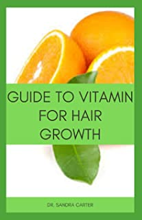 Guide to Vitamin for hair Growth: It entails everything regarding vitamins that prevent hair loss including the sources of...