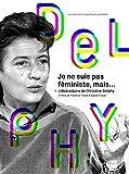Je ne suis pas féministe, mais... + L'Abécédaire de Christine Delphy [Francia] [DVD]