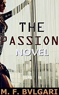The Passion Novel: An Unexpected Romance