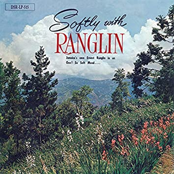 Softly With Ranglin