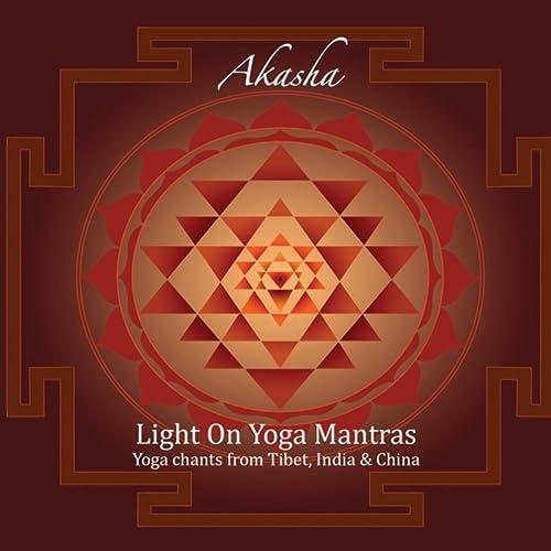 Light On Yoga Mantras by Akasha on Amazon Music - Amazon.com