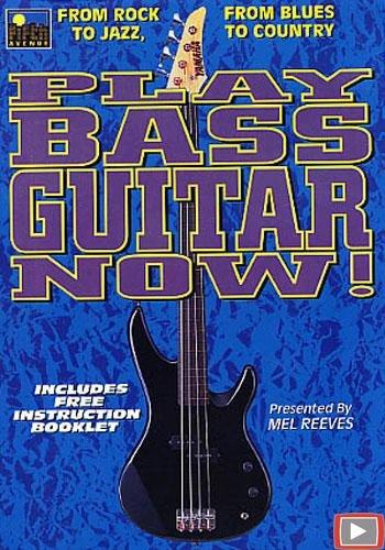 Play Bass Guitar Now!