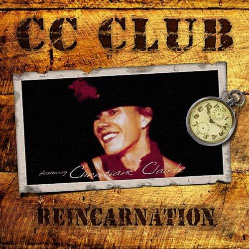 CC Club - Reincarnation [Explicit]