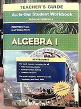 Prentice Hall Mathematics Algebra 1 Teacher's Guide: All-in-one Study Guide + Practice Workbook