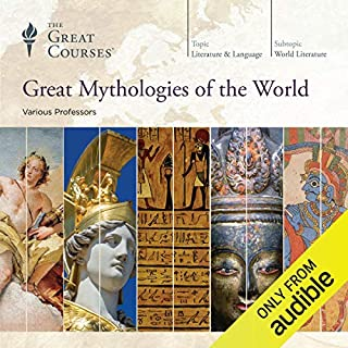 Great Mythologies of the World                   Auteur(s):                                                                                                                                 The Great Courses,                                                                                        Grant L. Voth,                                                                                        Julius H. Bailey,                   Autres                          Narrateur(s):                                                                                                                                 Grant L. Voth,                                                                                        Julius H. Bailey,                                                                                        Kathryn McClymond,                   Autres                 Durée: 31 h et 36 min     38 évaluations     Au global 4,4