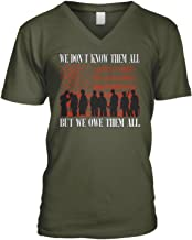 Amdesco Men's We Don't Know Them All But We Owe Them All V-Neck T-Shirt