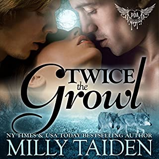 Twice The Growl     Paranormal Dating Agency, Book 1              By:                                                                                                                                 Milly Taiden                               Narrated by:                                                                                                                                 Lauren Sweet                      Length: 2 hrs and 56 mins     7 ratings     Overall 4.4