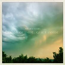Winds Outside, Quiet Inside