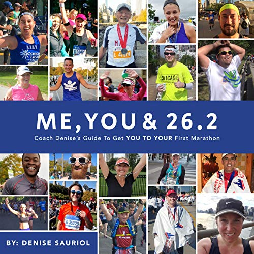 Me, You & 26.2: Coach Denise's Guide to Get You to Your First Marathon audiobook cover art