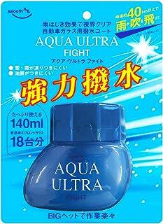 AZ(エーゼット) 自動車用ウィンドウコーティング剤 アクアウルトラ ファイト 140ml 強力撥水 AQUA ULTRA FIGHT 自動車ウィンドウ用撥水剤 AX301