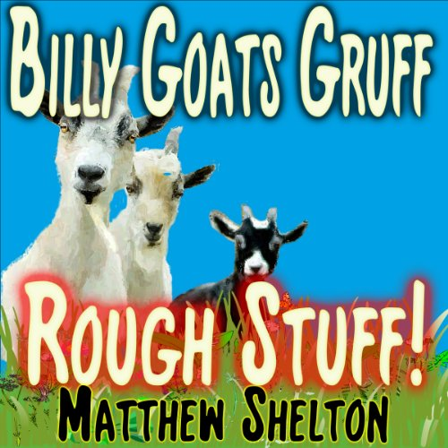 Billy Goats Gruff - Rough Stuff! audiobook cover art