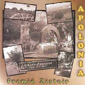 Promié Zistoir (Grande Fontaine, ville de St Paul)