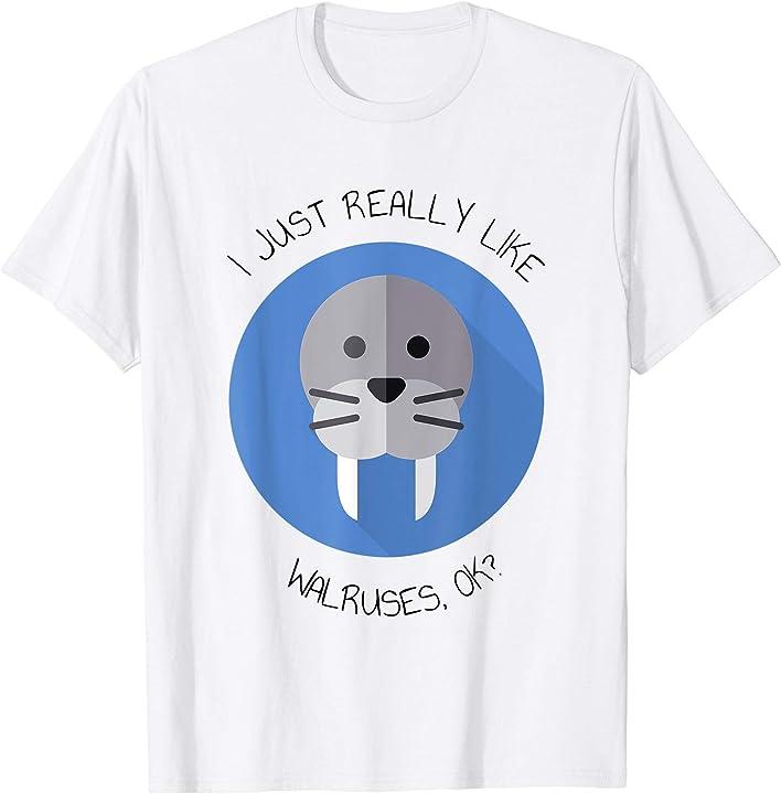 I Like Walruses T-Shirt Zoo T For Seal and Sea Lion Friends