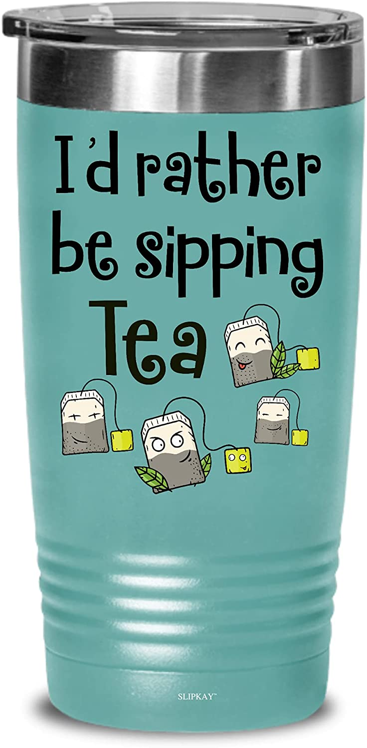SEAL limited product Tea Lovers Id Rather Be 20oz Tumbler Sipping Free Shipping New Gifts