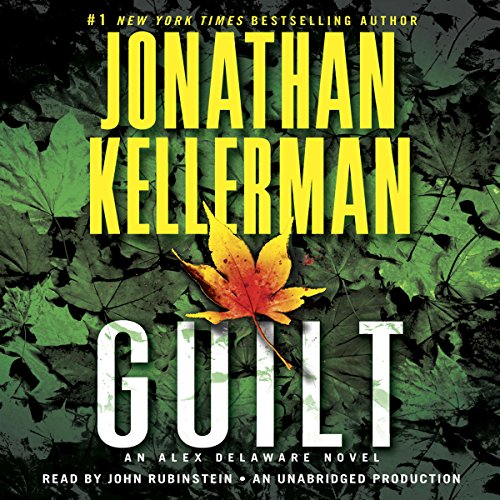 Guilt Audiobook By Jonathan Kellerman cover art