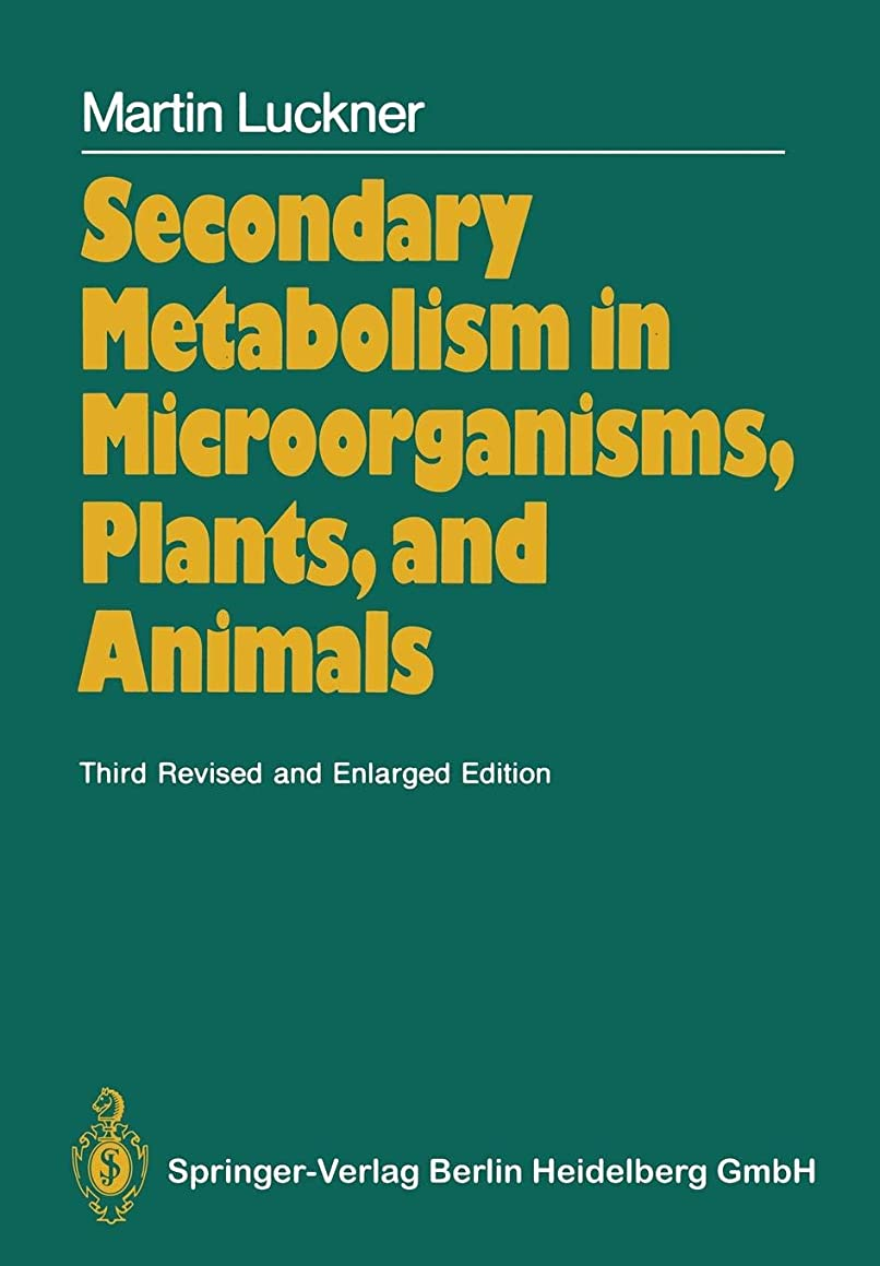 一晩今悪性のSecondary Metabolism in Microorganisms, Plants, and Animals