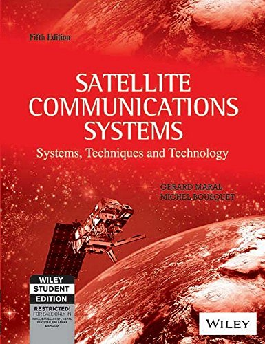 Satellite Communications Systems: Systems, Techniques And Technology, 5Th Ed