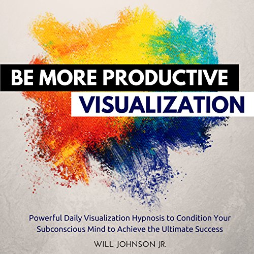 Be More Productive Visualization audiobook cover art